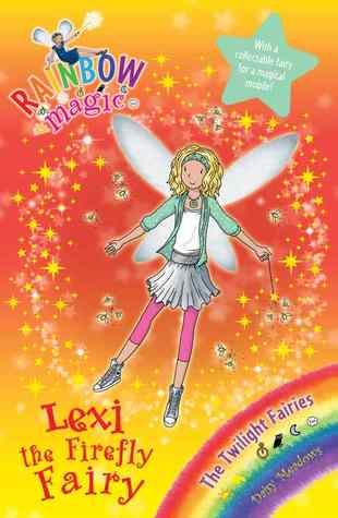 Lexi the Firefly Fairy (Rainbow Magic: Twilight Fairies, #2)