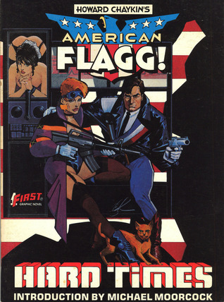 American Flagg!, Vol. 1: Hard Times