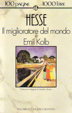 Il miglioratore del mondo e Emil Kolb