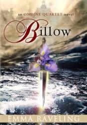 Billow (Ondine Quartet, #2) Book by Emma Raveling