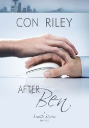 After Ben (Seattle Stories, #1) Book by Con Riley