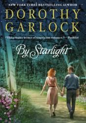 By Starlight Book by Dorothy Garlock