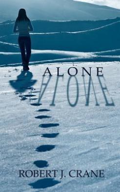 Image result for alone by robert j crane