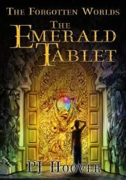 The Emerald Tablet (The Forgotten Worlds #1)