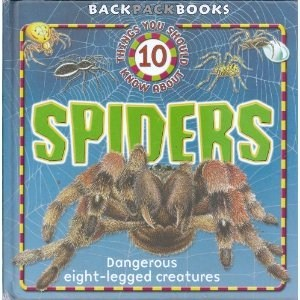 10 Things You Should Know About Spiders (Backpack Books)