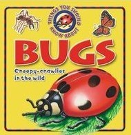 10 Things You Should Know About Bugs