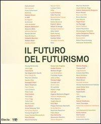 il futuro del futurismo