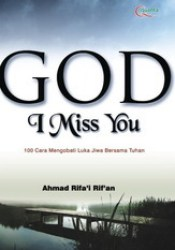 GOD I Miss You Book by Ahmad Rifa'i Rif'an