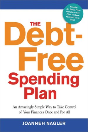 The Debt-Free Spending Plan pdf books