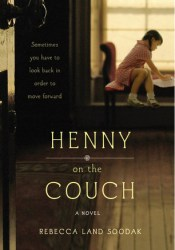 Henny on the Couch Book by Rebecca Land Soodak