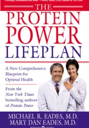 The Protein Power Lifeplan Book by Michael R. Eades
