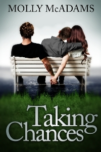 Taking Chances (Taking Chances, #1)