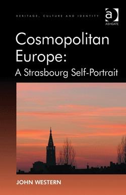 Cosmopolitan Europe: A Strasbourg Self-Portrait