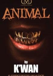 Animal (Animal #1) Book by K'wan