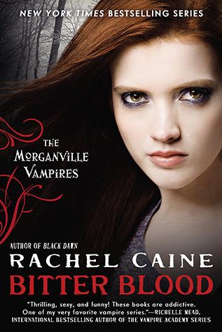 Bitter Blood (The Morganville Vampires, #13)