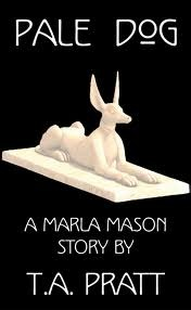 Pale Dog (Marla Mason, Prequel #3)
