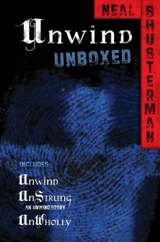 Unwind Unboxed (Unwind, #1-2, 1.5)