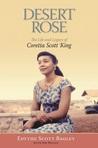 Desert Rose: The Life and Legacy of Coretta Scott King