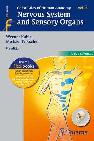 Color Atlas of Human Anatomy, Vol. 3 Nervous System and Sensory Organs