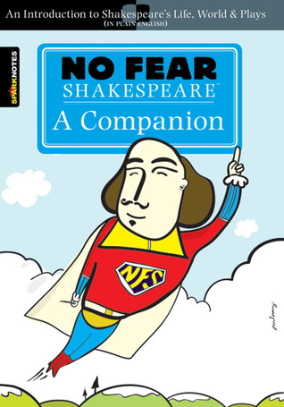 No Fear: A Companion (No Fear Shakespeare)