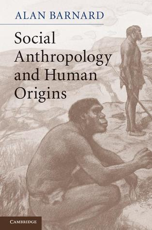 Social Anthropology and Human Origins