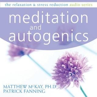 Meditation and Autogenics