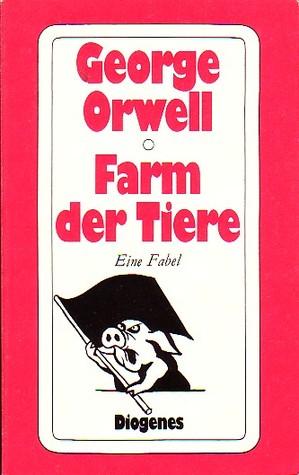 Farm der Tiere. Eine Fabel