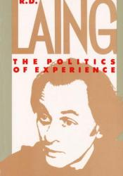 The Politics of Experience/The Bird of Paradise Book by R.D. Laing