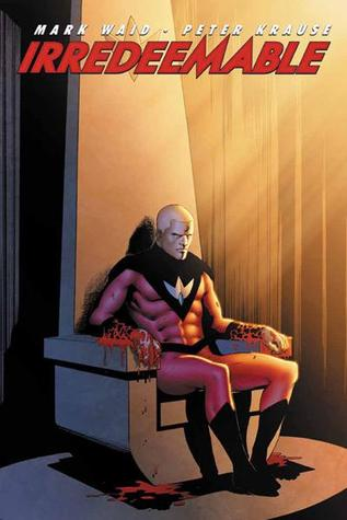 Irredeemable, Vol. 3