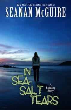 In Sea-Salt Tears (October Daye, #5.1)