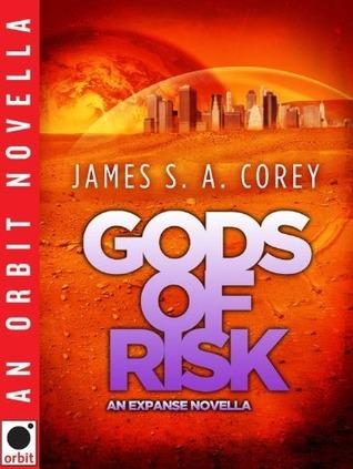 Gods of Risk (The Expanse, #2.1)