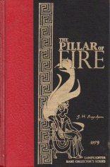 The Pillar Of Fire (Rare Collector's Series)