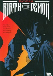 Batman: Birth of the Demon Book by Mike W. Barr