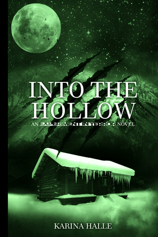 Into the Hollow (Experiment in Terror, #6)