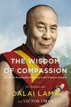 The Wisdom of Compassion: Stories of Remarkable Encounters and Timeless Insights