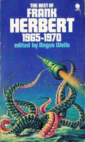 The Best of Frank Herbert, Book 2: 1965-70