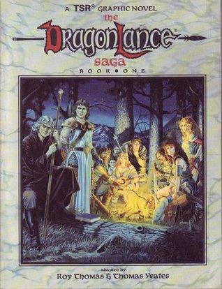 The Dragonlance Saga (Dragonlance Saga #1)
