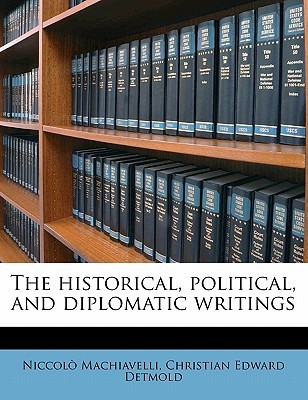 The Historical, Political, and Diplomatic Writings Volume 3