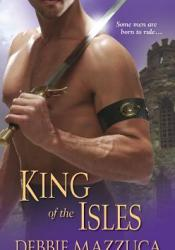 King of the Isles (Men of the Isles, #3) Book by Debbie Mazzuca