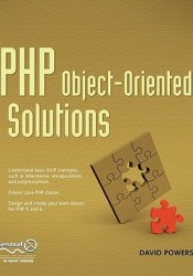 PHP Object-Oriented Solutions Book by David Powers
