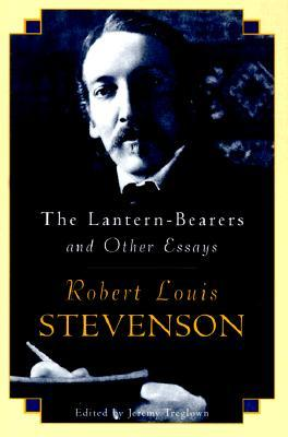 The Lantern-Bearers and Other Essays