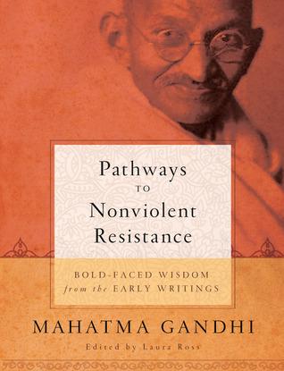 Pathways to Nonviolent Resistance