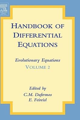 Handbook of Differential Equations: Evolutionary Equations