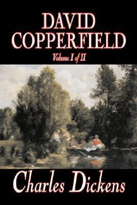 David Copperfield, Volume I of II