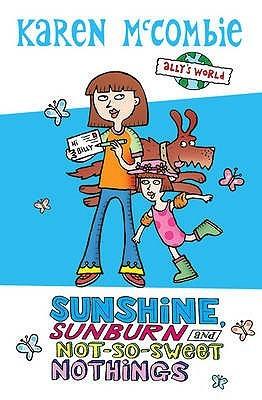 Sunshine, Sunburn and Not-So-Sweet Nothings