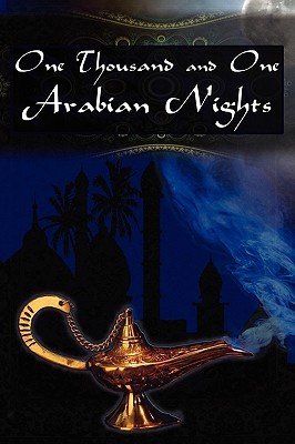 One Thousand and One Arabian Nights / Ali Baba and the Forty Thieves