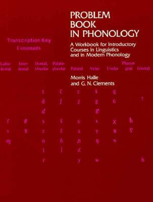 Problem Book in Phonology: A Workbook for Introductory Courses in Linguistics and in Modern Phonology
