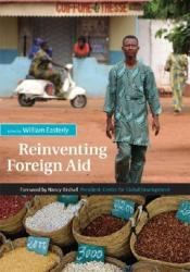 Reinventing Foreign Aid Book by William Easterly