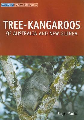 Tree-Kangaroos: Of Australia and New-Guinea (Australian Natural History)