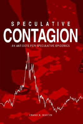 Speculative Contagion: An Antidote for Speculative Epidemics